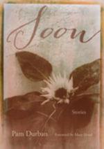 Soon : Stories - Pam Durban