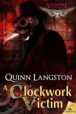 A Clockwork Victim - Quinn Langston