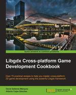 Libgdx Cross-platform Game Development Cookbook - Marquez   David Saltares