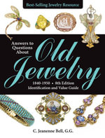 Answers to Questions About Old Jewelry, 1840-1950 : Identification and Value Guide - C. Jeanenne Bell