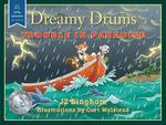 Dreamy Drums : Trouble in Paradise - JZ Bingham