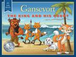 Gansevort : The King and His Court - JZ Bingham