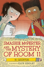 Smashie McPerter and the Mystery of Room 11 - N. Griffin