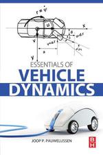 Essentials of Vehicle Dynamics - Joop Pauwelussen
