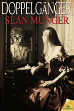 Doppelganger - Sean Munger