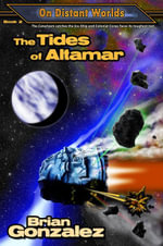 The Tides of Altamar - Brian Gonzalez