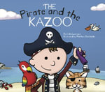 The Pirate and the Kazoo - Erika Cebulski Levesque