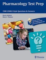 Pharmacology Test Prep : 1500 USMLE-Style Questions & Answers - Mario Babbini