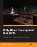 Unity Game Development Blueprints - Doran   John P.