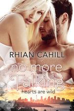 No More Talking - Rhian Cahill