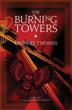 The Burning Towers - Frances Thomas