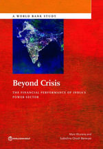 Beyond Crisis : The Financial Performance of India's Power Sector - Mani Khurana