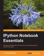 IPython Notebook Essentials - Martins  L. Felipe