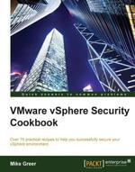 VMware vSphere Security Cookbook - Greer   Mike