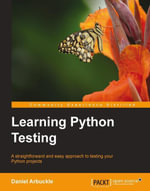 Learning Python Testing - Arbuckle   Daniel