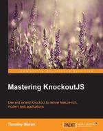 Mastering KnockoutJS - Moran   Timothy
