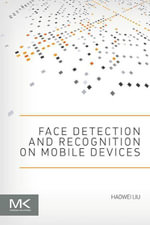 Face Detection and Recognition on Mobile Devices - Haowei Liu