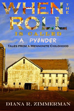 When the Roll is Called a Pyonder - Diana R. Zimmerman