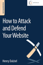 How to Attack and Defend Your Website - Max Dalziel