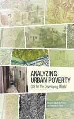 Analyzing Urban Poverty : GIS for the Developing World - Rosario Giusti de Perez