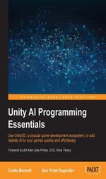 Unity AI Programming Essentials - Bennett   Curtis
