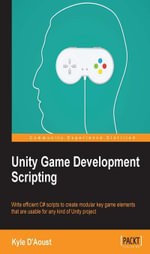 Unity Game Development Scripting - Kyle D'Aoust