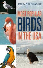 Most Popular Birds In The USA - Speedy Publishing
