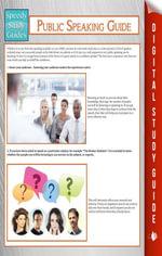 Public Speaking Guide (Speedy Study Guide) - Speedy Publishing