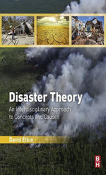 Disaster Theory : An Interdisciplinary Approach to Concepts and Causes - David Etkin