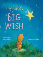 Tiny Rabbit's Big Wish - Margarita Engle
