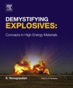 Demystifying Explosives : Concepts in High Energy Materials - Sethuramasharma Venugopalan