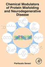 Chemical Modulators of Protein Misfolding and Neurodegenerative Disease - Pierfausto Seneci