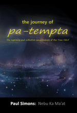 The journey of pa-tempta : The supreme and collective consciousness of the True-SELF - Paul Simons