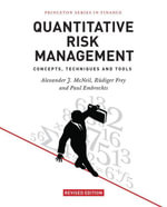 Quantitative Risk Management : Concepts, Techniques and Tools: Concepts, Techniques and Tools - Alexander J. McNeil