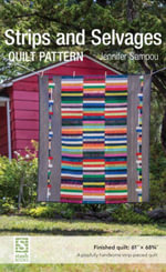Strips and Selvages Quilt Pattern - Jennifer Sampou