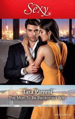 The Man To Be Reckoned With - Tara Pammi