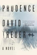 Prudence : A Novel - David Treuer