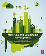 Materials and Sustainable Development - Michael F. Ashby
