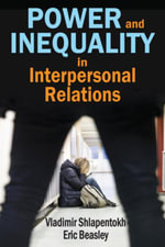 Power and Inequality in Interpersonal Relations - Vladimir Shlapentokh