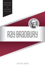 Ray Bradbury - David Seed