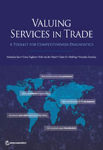 Valuing Services in Trade : A Toolkit for Competitiveness Diagnostics - Sebastian Saez