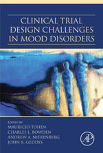 Clinical Trial Design Challenges in Mood Disorders