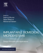 Implantable Biomedical Microsystems : Design Principles and Applications