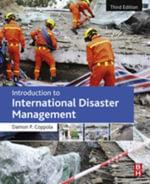 Introduction to International Disaster Management - Damon P. Coppola