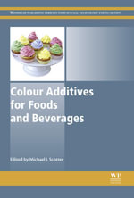 Colour Additives for Foods and Beverages : Development, Safety and Applications