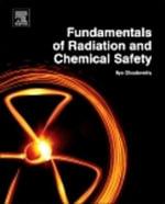 Fundamentals of Radiation and Chemical Safety - Ilya Obodovskiy