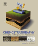 Chemostratigraphy : Concepts, Techniques, and Applications - Mu Ramkumar