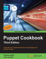 Puppet Cookbook - Third Edition - Uphill   Thomas