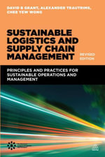 Sustainable Logistics and Supply Chain Management (Revised Edition) - David B. Grant
