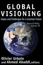 Global Visioning : Hopes and Challenges for a Common Future